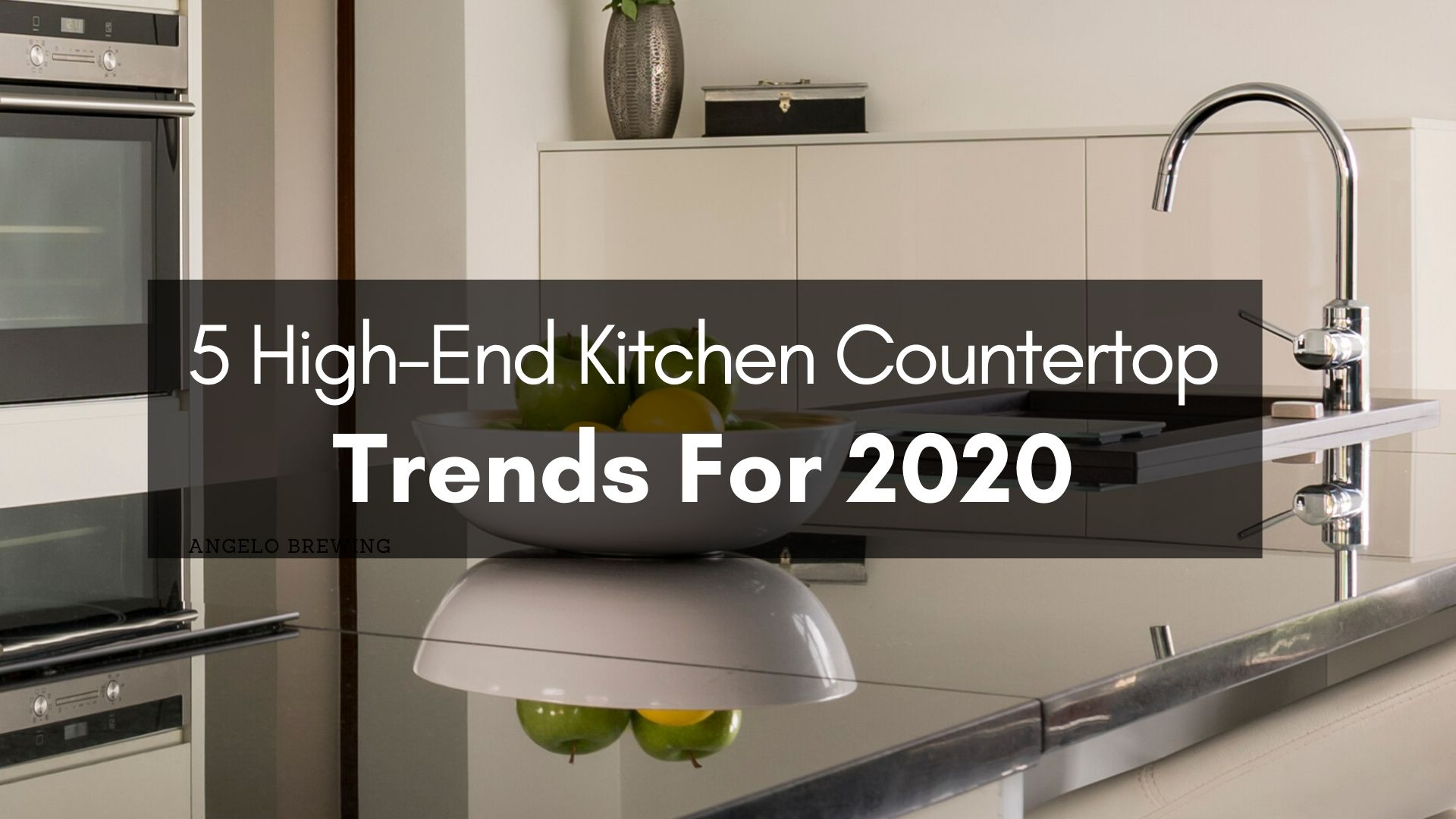high-end kitchen countertops trends 2020 | turkish marble company